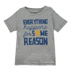 "T-shirt ""Everything Happens For Some Reason"" Gris"