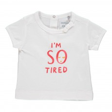 T-Shirt I Am So Tired Blanc