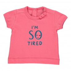 T-Shirt I Am So Tired Corail