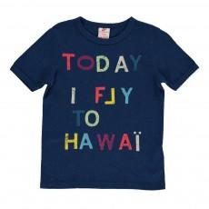 """T-shirt """"Today I Fly To Hawai"""" Bleu roi"""