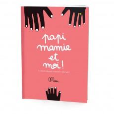 """Cahier Grand-parent/enfant """"Papi, Mamie et moi !"""""""