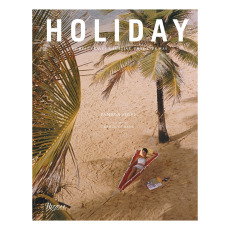 product-Rizzoli Holiday: The Best Travel Magazine That Ever Was